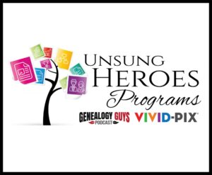 Genealogy Guys and Vivid-Pix Announce Unsung Heroes Grant at RootsTech Connect 2021 Conference